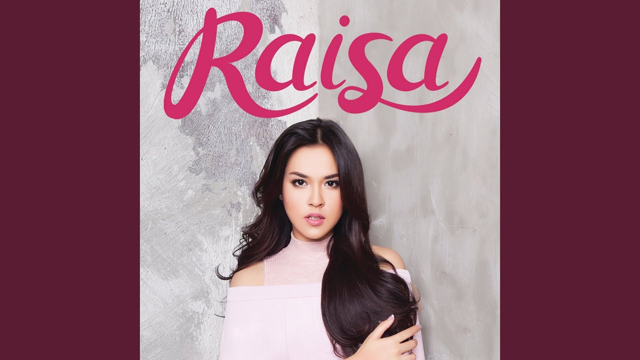 Raisa - Love You Longer