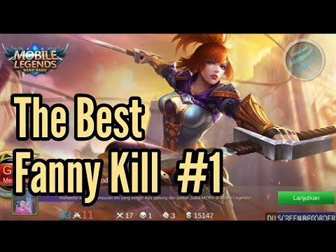 Game Play Fanny Mobile Legends | The best Fanny kill #1