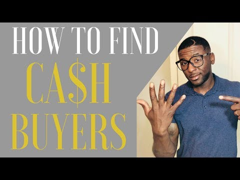 HOW TO FIND CASH BUYERS FOR WHOLESALE DEALS