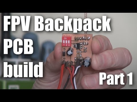FPV Backpack PCB build (part 1)