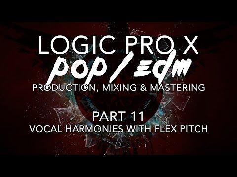 Logic Pro X - Pop/EDM Production #11 - Vocal Harmonies with Flex Pitch
