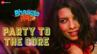 Party To The Core | Bhaagte Raho | Abhay R & Riya D | Releasing on 14th December 2018