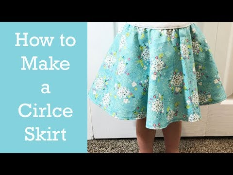 HOW TO MAKE A CHILD or ADULT CIRCLE SKIRT