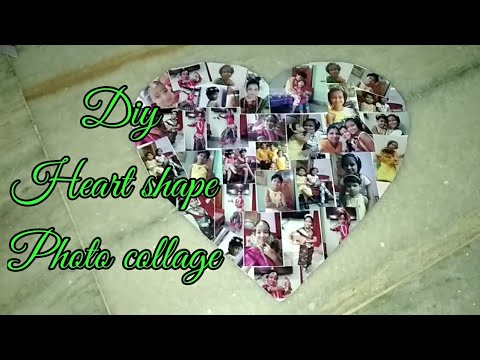 Diy how to make heart shape photo collage.