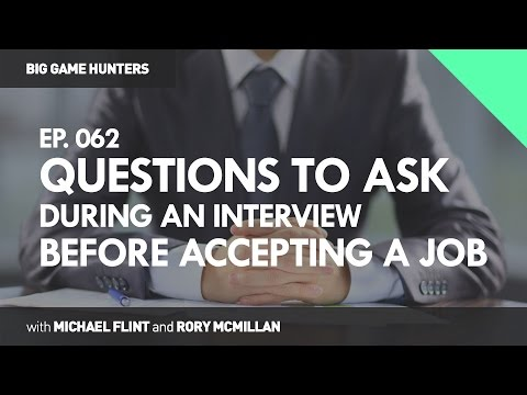 Questions You Should Ask During an Interview Before Accepting a Job | BIG GAME HUNTERS #062