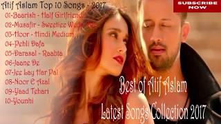 Best of Atif Aslam   Top 10 Songs   Jukebox 2017