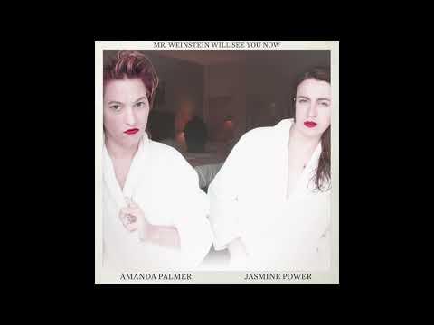 Amanda Palmer & Jasmine Power - Mr. Weinstein Will See You Now