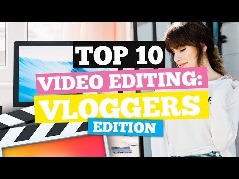 Top 10 Video Editing Techniques for Vloggers - Final Cut Pro X