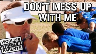 This is the Strictest Coach - Dad Ever   World's Strictest Parents