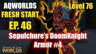 AQW Fresh Start Episode 44 - Sepulchure's DoomKnight Armor