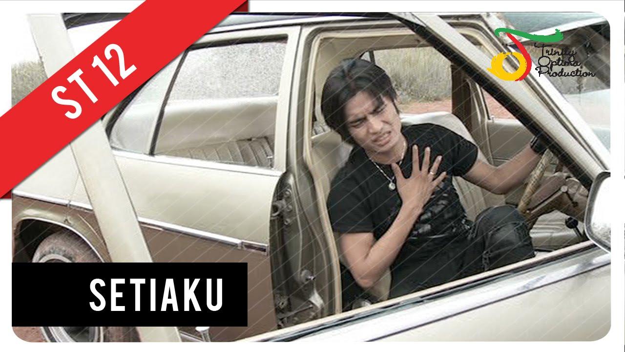 ST12 - Setiaku