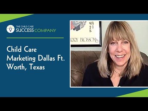 Child Care Marketing Dallas Ft Worth Texas