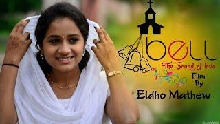 Bell-the Sound Of Love  Malayalam Short Film :: ബെൽ മലയാളം റൊമാന്റിക് ഹ്രസ്വ ചിത്രം