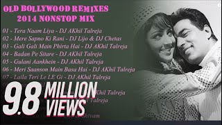 2014 Top Best Bollywood OldSkool Remixes/Mashups Nonstop Mix