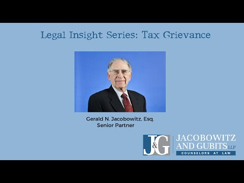 Real Property Tax Grievance: Gerald N. Jacobowitz, Esq.