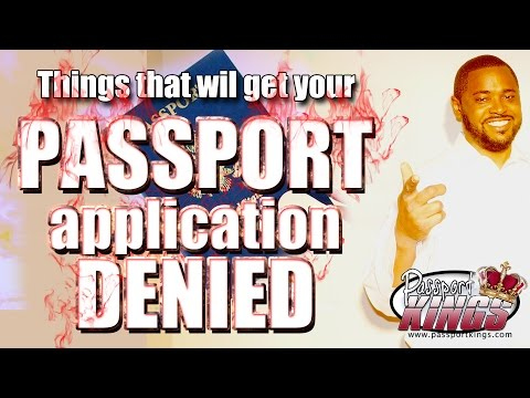 Things that will get your Passport Application Denied: Passport Kings Travel Video