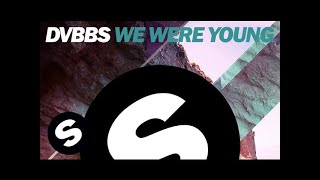DVBBS proudly presents We Were Young (Original Mix). OUT NOW on Beatport, grab your copy HERE : http://btprt.dj/1rKoGw7  Stay up to date on more Spinnin