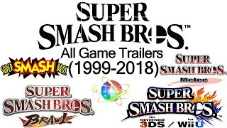 All Super Smash Bros Game Trailers (1999-2018)