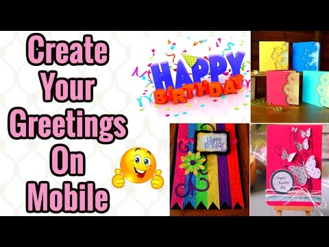 How to create greeting cards on mobile 2017 | greeting cards 2017