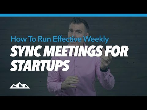 How To Run Effective Weekly Sync Meetings For Startups   Dan Martell