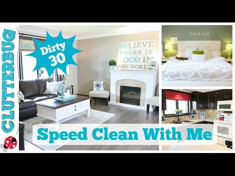 Speed Clean with Me - Dirty 30 Speed Cleaning Routine