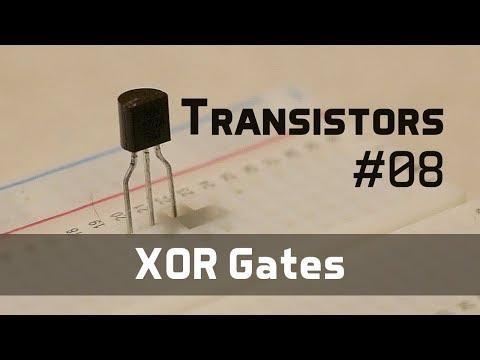 XOR Gates - Transistors 08