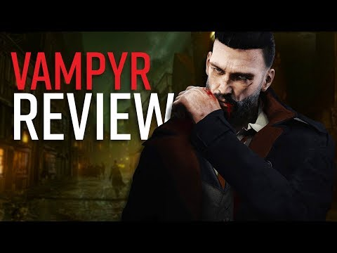 Vampyr Review - Bloody Brilliant, Mate