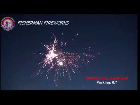 Call 4 Backup-- Fisherman Fireworks--Awesome effects