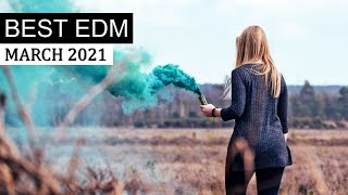 BEST EDM MARCH 2021 💎 Electro House Charts Party Music Mix