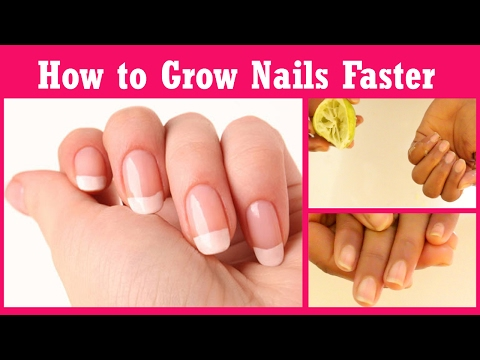How To Grow Nails Faster And Stronger in just 7 days - How To Grow Long Nails - Grow Nails Faster