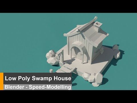 Low Poly Swamp house - Blender Speed Modelling