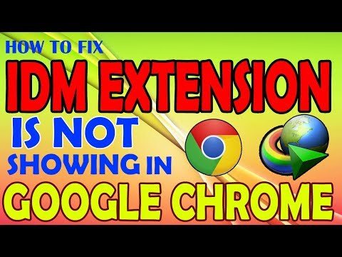 How to fix idm extension not showing in chrome