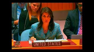 UN ambassador Nikki Haley just Said Something that SHOCKED the International Security Council