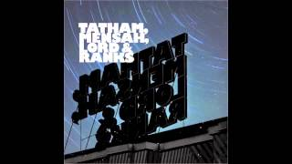 Tatham, Mensah, Lord & Ranks - You Know It