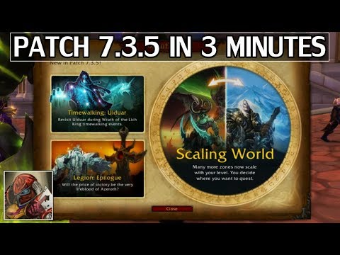 Patch 7.3.5 in 3 Minutes