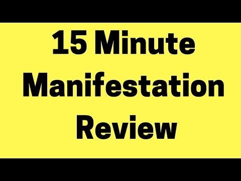 15 Minute Manifestation Review  - 15 Minute Manifestation