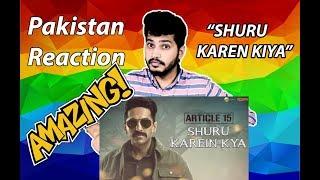 Shuru Karein Kya - Article 15 Pakistan Reaction | Ayushmann Khurrana, SlowCheeta, Dee MC,Kaam