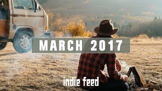 New Indie Folk; March 2017