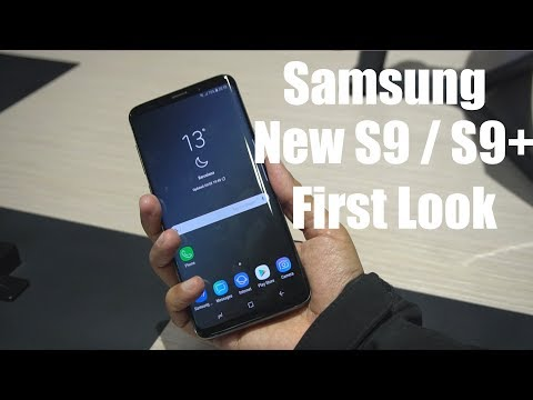 Samsung Galaxy S9 & S9+ Hands On First Look
