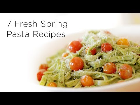 7 Fresh Spring Pasta Recipes