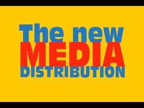 The new media Distribution