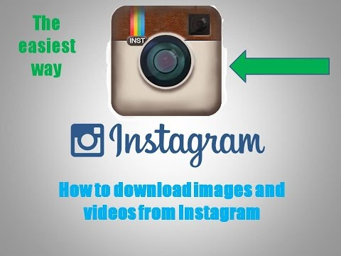 How to download images and videos from instagram very easily