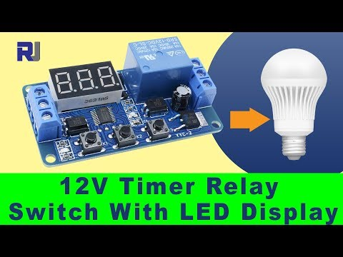 How to use 12V LED Display Delay Timer module P1 to P4
