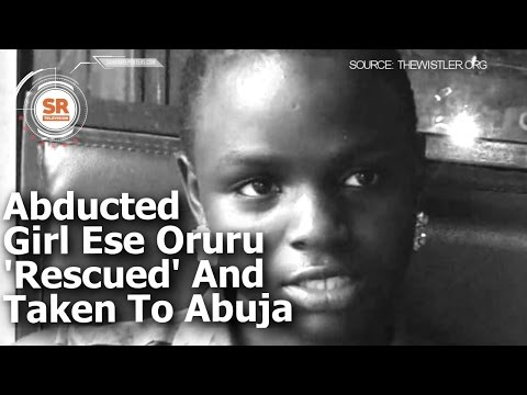 Abducted Girl Ese Oruru Rescued And Taken To Abuja