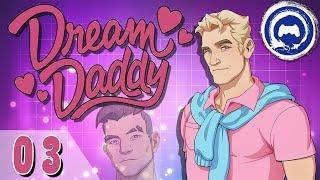 DREAM DADDY Part 3   TFS Plays