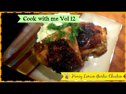 Cook with me Vol 12 Honey Lemon Garlic Chicken ~ Easy and Delicious