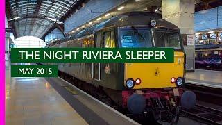 Great Western Railway Night Riviera Sleeper | 2015