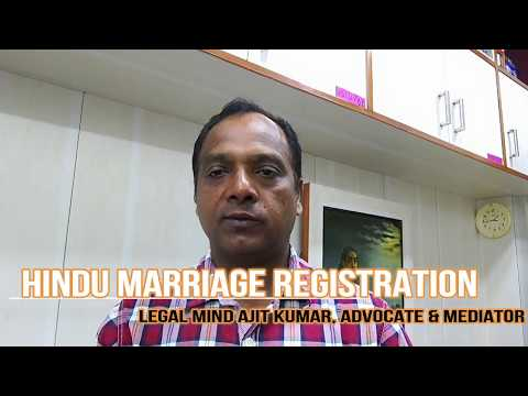 HINDU MARRIAGE REGISTRATION- WHAT IT MEANS AND ITS NECESSITY BY LEGAL MIND AJIT KUMAR