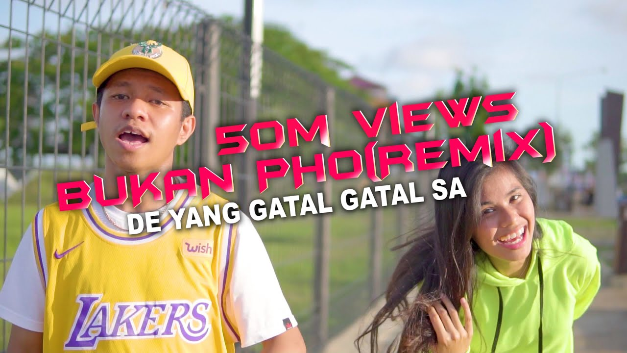 DE YANG GATAL GATAL SA - Bukan PHO (Original Remix | Music Video)