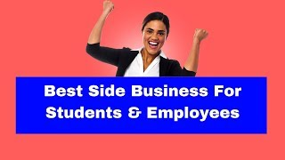 5 Best Part-time Side Business For Students & Employees   Diwali Tips